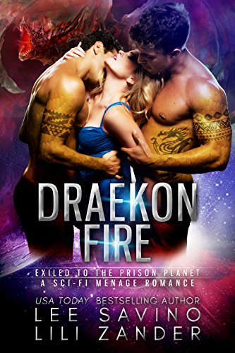 Draekon Fire: Exiled to the Prison Planet