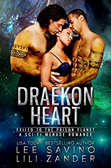 Draekon Heart: Exiled to the Prison Planet