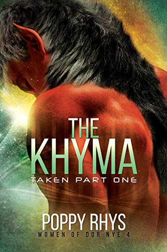 The Khyma: Taken Part One By Poppy Rhys